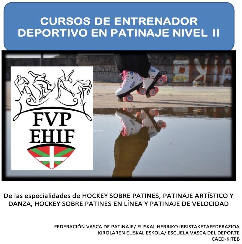 CURSO TÉCNICOS NIVEL II  EN PATINAJE ARTISTICOA Y DANZA, PATINAJE DE VELOCIDAD, HOCKEY SOBRE PATINES Y HOCKEY PATINES LINEA